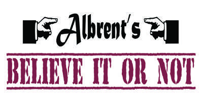 Albrent's believe it or not