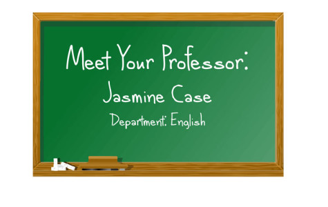 Meet your professor: Jasmine Case