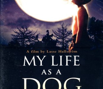 """My Life as a Dog"" in review"