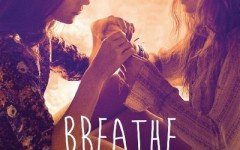 Campus film 'Breathe' shows relationships can be suffocating