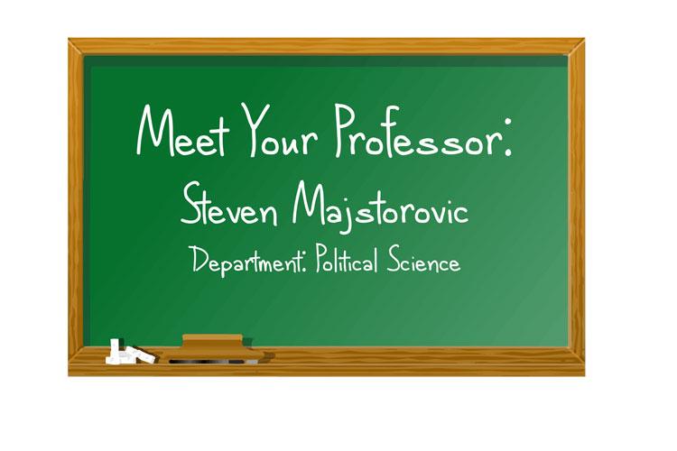 Meet your professor: Steven Majstorovic