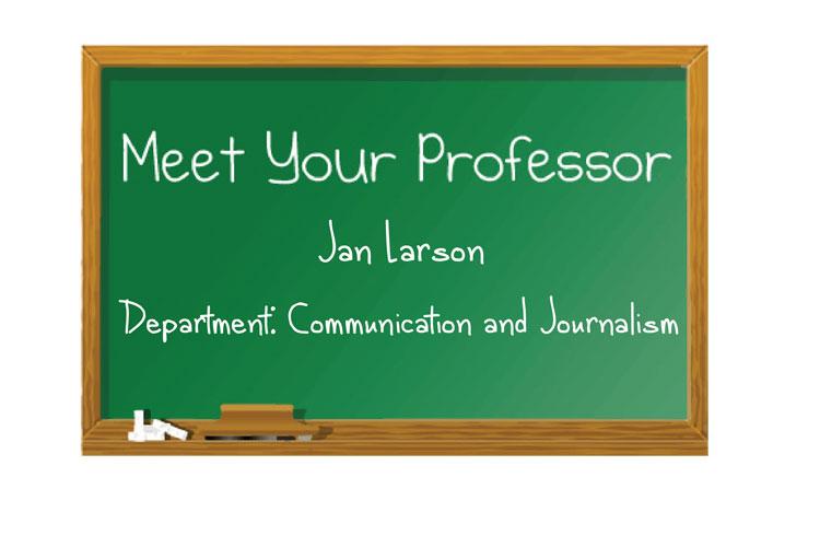 Meet+your+professor%3A+Jan+Larson+