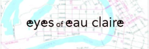 Eyes of Eau Claire