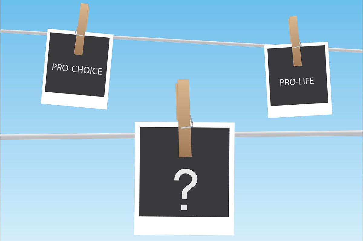 Supporting abortion rights or opposing abortion? It isn't always a clear-cut decision.