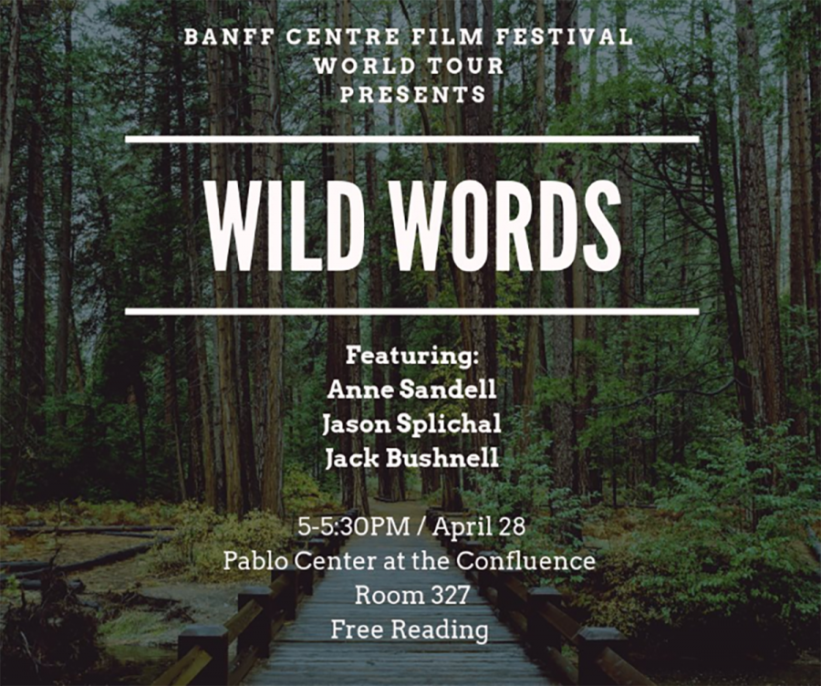 """""""Wild Words"""" — a collaboration between the Chippewa Valley Writers Guild, Banff Mountain Film Festival and Get Active Expo — will feature readings focused on the natural world."""