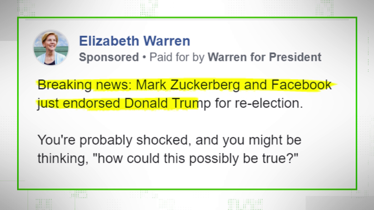 In mid-October, presidential candidate Sen. Elizabeth Warren bought an outwardly false political advertisement on Facebook as a criticism of Facebook's policy of running political ads without fact-checking them.