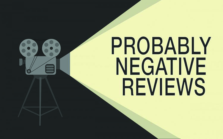 Probably negative reviews