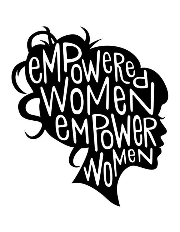 Women+who+are+empowered+will+in+turn+empower+other+women.+The+female+population+is+unstoppable.+